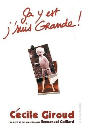 CECILE GIROUD DANS CA Y'EST J'SUIS GRANDE !