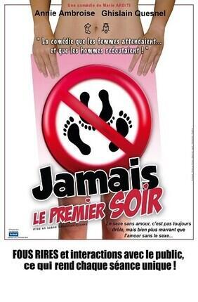 JAMAIS LE PREMIER SOIR (Theatre le Royal)
