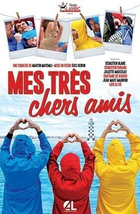 MES TRES CHERS AMIS