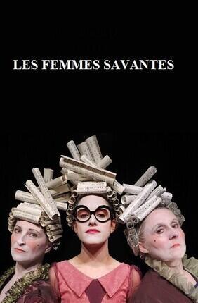 LES FEMMES SAVANTES (Theatre du Pont Tournant)
