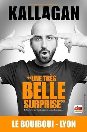 KALLAGAN DANS UNE TRES BELLE SURPRISE (doublon) (Le Boui Boui)