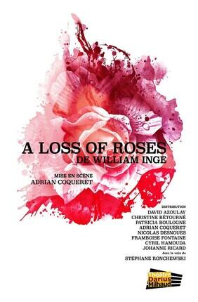A LOSS OF ROSES