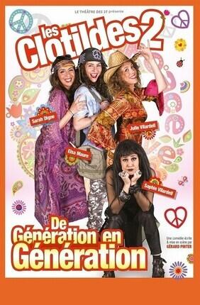 LES CLOTILDES 2, DE GENERATION EN GENERATION