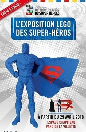 THE ART OF THE BRICK - L'EXPOSITION LEGO® DES SUPERS HEROS