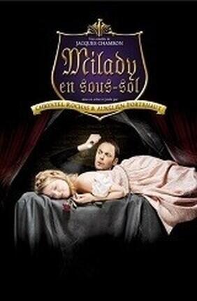 MILADY EN SOUS SOL - Theatre de Poche Graslin