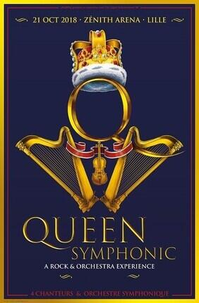 QUEEN SYMPHONIC - A ROCK AND ORCHESTRA EXPERIENCE (Zenith Arena)
