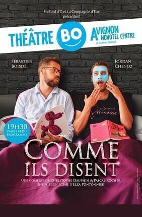 COMME ILS DISENT (Theatre BO Avignon)