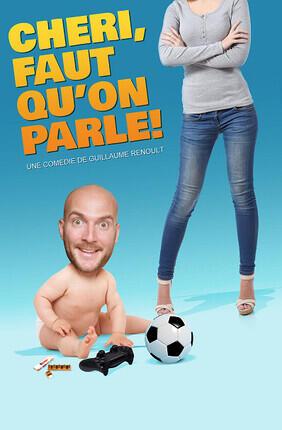 CHERI, FAUT QU'ON PARLE ! (Le Theatre de Jeanne)