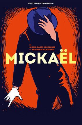 MICKAEL (Theatre les Beliers Avignon)