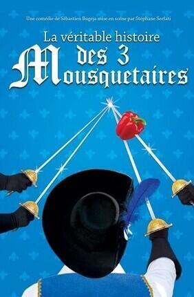 LA VERITABLE HISTOIRE DES 3 MOUSQUETAIRES