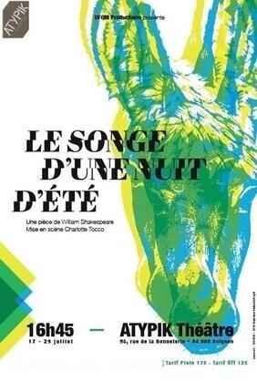 LE SONGE D'UNE NUIT D'ETE (Atypik Theatre)