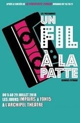 UN FIL A LA PATTE (Archipel Theatre)