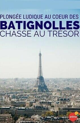 CHASSE AU TRESOR DES BATIGNOLLES