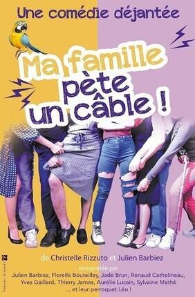 MA FAMILLE PETE UN CABLE Artebar Theatre