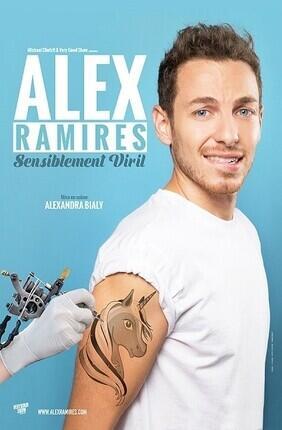 ALEX RAMIRES DANS SENSIBLEMENT VIRIL (Salle Vasse)
