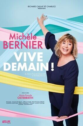 MICHELE BERNIER - VIVE DEMAIN !
