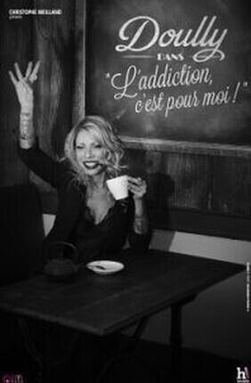 DOULLY DANS L'ADDICTION C'EST POUR MOI (Aix en Provence)