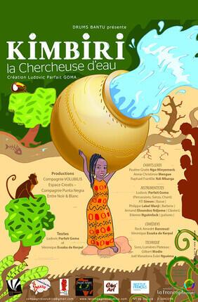 KIMBIRI LA CHERCHEUSE D'EAU (Theatre Astral)