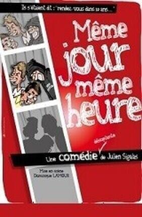 MEME JOUR, MEME HEURE (La Boite a Rire) DOUBLON