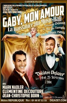 GABY MON AMOUR, LA NAISSANCE DU MUSIC-HALL