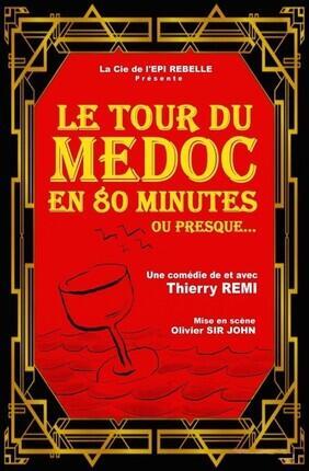 LE TOUR DU MEDOC EN 80 MINUTES OU PRESQUE