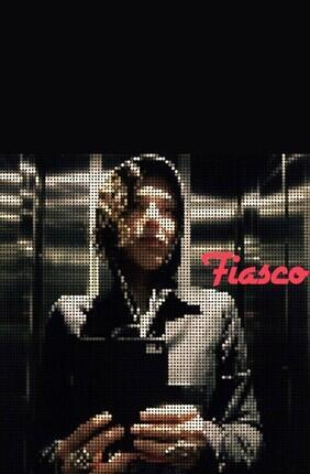 FIASCO (L'Improvidence)