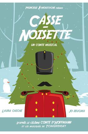 CASSE NOISETTE UN CONTE MUSICAL