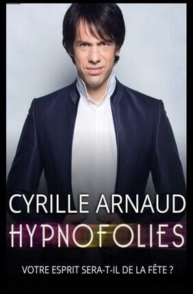 CYRILLE ARNAUD DANS HYPNOFOLIES A Cabries