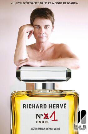 RICHARD HERVE DANS RICHARD HERVE NUMERO 1 PARIS