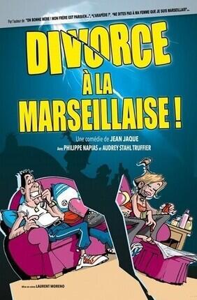 DIVORCE A LA MARSEILLAISE A CABRIES