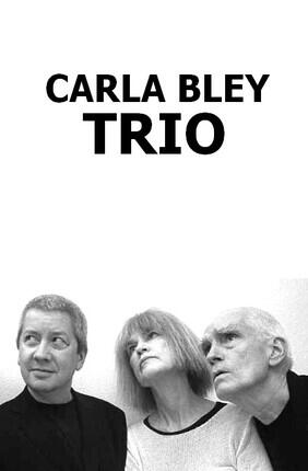 CARLA BLEY TRIO FEATURING ANDY SHEPPARD ET STEVE SWALLOW