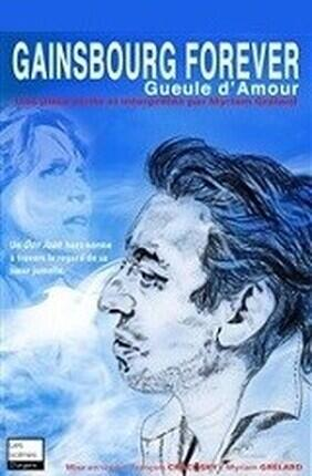 GUEULE D'AMOUR GAINSBOURG FOR EVER