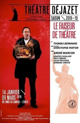 LE FAISEUR DE THEATRE (Theatre Dejazet)