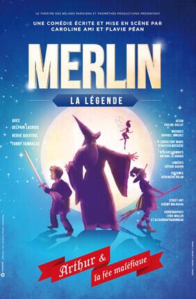 MERLIN : LA LEGENDE - ARTHUR (Thiais)