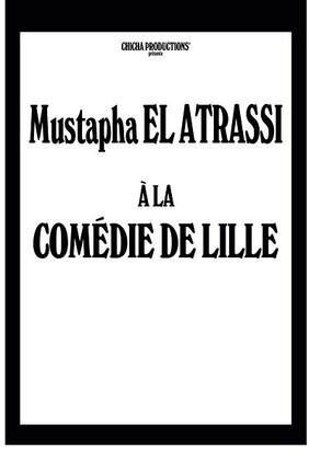 MUSTAPHA EL ATRASSI - TOUT NOUVEAU SPECTACLE