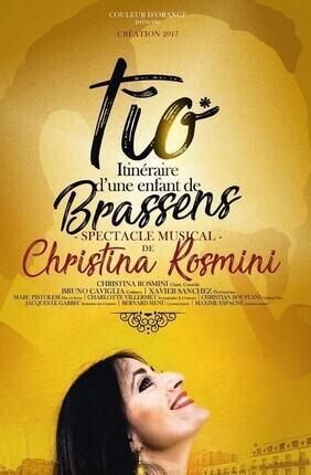 TIO, ITINERAIRE D'UNE ENFANT DE BRASSENS AVEC CHRISTINA ROSMINI
