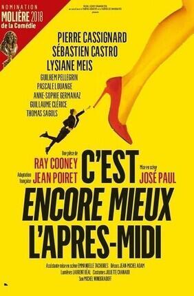 C'EST ENCORE MIEUX L'APRES-MIDI (Salle Moliere)