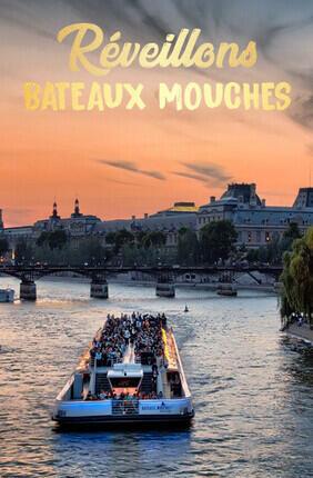 REVEILLONS - BATEAUX MOUCHES