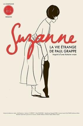 SUZANNE, LA VIE ETRANGE DE PAUL GRAPPE (Meaux)