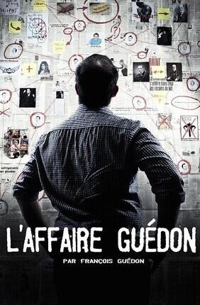 FRANCOIS GUEDON DANS L'AFFAIRE GUEDON (Cannes)