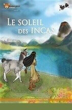 LE SOLEIL DES INCAS (Le Shalala)
