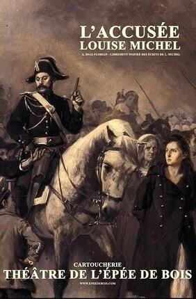 L'ACCUSEE LOUISE MICHEL