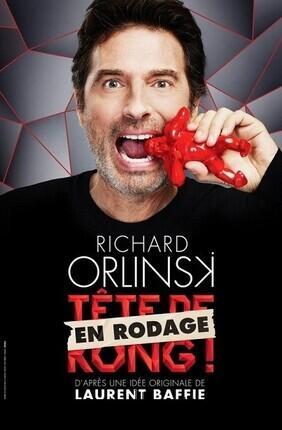 RICHARD ORLINSKI DANS TETE DE KONG EN RODAGE