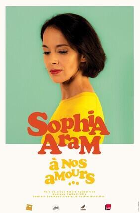 SOPHIA ARAM DANS A NOS AMOURS