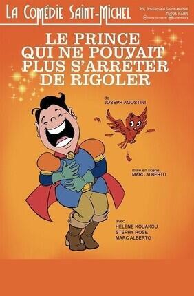 LE PRINCE QUI NE POUVAIT PLUS S'ARRETER DE RIGOLER