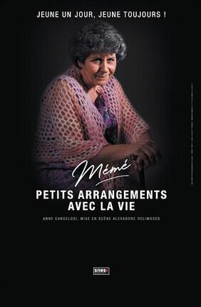 MEME DANS PETITS ARRANGEMENTS AVEC LA VIE (Versailles)