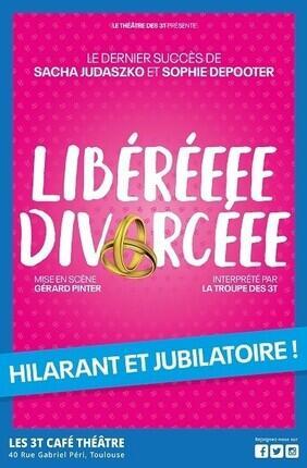 LIBEREEE DIVORCEEE AU Theatre 3 T