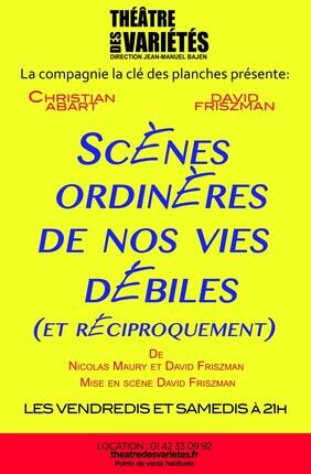 SCENES ORDINERES DE NOS VIES DEBILES