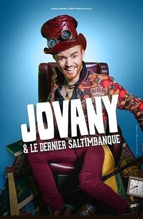 JOVANY ET LE DERNIER DES SALTIMBANQUES (Compagnie du Cafe Theatre)