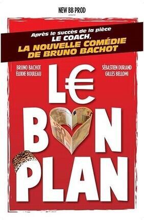 LE BON PLAN (Comedie de Nice)